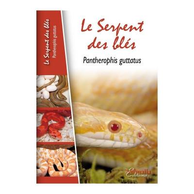 Le serpent des blés écrit par Stéphane Rosselle