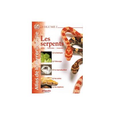 Les serpents - Atlas de la terrariophilie - Volume 1
