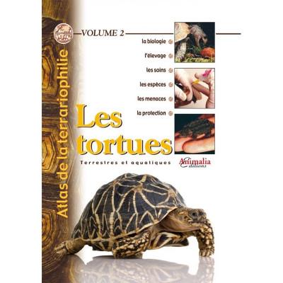 Les tortues - Atlas de la terrariophilie - Volume 2