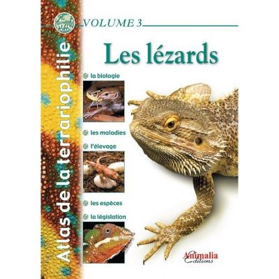 Les lézards - Atlas de la terrariophilie - Volume 3