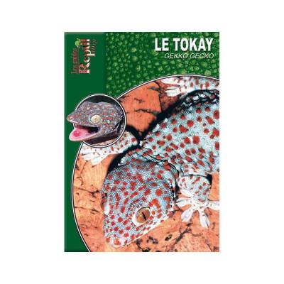 Le Tokay - Gekko gecko - Les guides Reptilmag